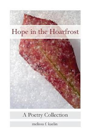 Hope in the Hoarfrost