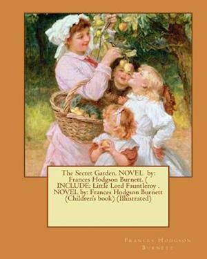 Bog, paperback The Secret Garden. Novel by af Frances Hodgson Burnett