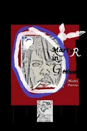 Bog, paperback Martyr in G Minor af Matti Paasio