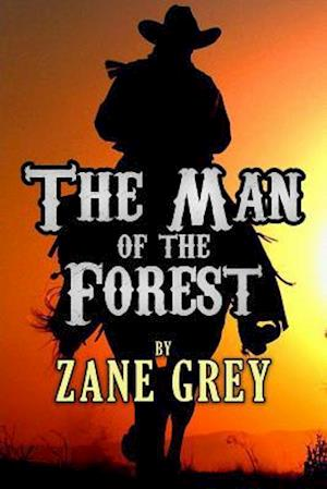Bog, paperback The Man of the Forest af Zane Grey