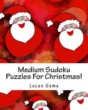 Bog, paperback Medium Sudoku Puzzles for Christmas! af Lucas Game