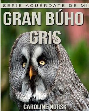 Bog, paperback Gran Buho Gris af Caroline Norsk