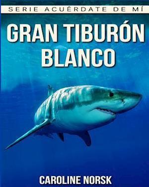 Bog, paperback Gran Tiburon Blanco af Caroline Norsk