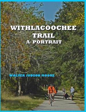 Bog, paperback Withlacoochee Trail af MR Walter Judson Moore