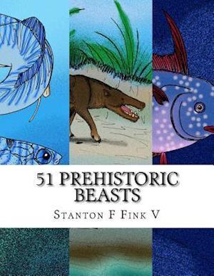 Bog, paperback 51 Prehistoric Beasts af MR Stanton F. Fink V.