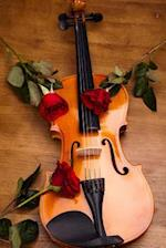 A Violin and Three Red Roses Journal