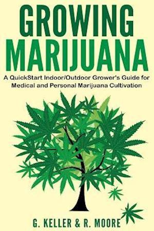 Bog, paperback Marijuana af Gary Keller, R. Moore