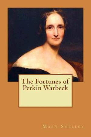 Bog, paperback The Fortunes of Perkin Warbeck af Mary Shelley