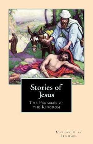 Bog, paperback Stories of Jesus af Nathan Clay Brummel