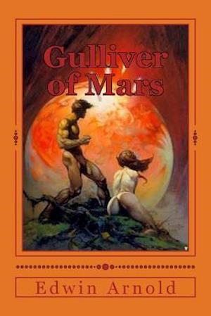 Bog, paperback Gulliver of Mars af Edwin Lester Arnold
