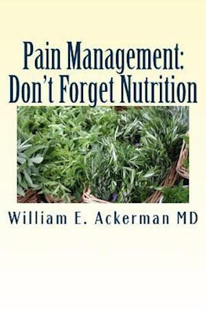 Bog, paperback Pain Management af Dr William E. Ackerman MD