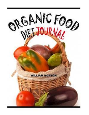 Bog, paperback Organic Food Diet Journal af William Norton