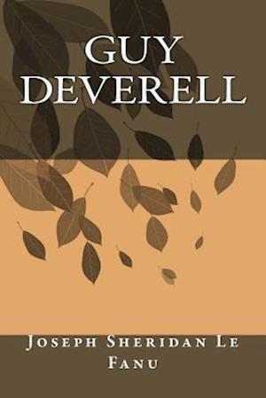 Bog, paperback Guy Deverell af Joseph Sheridan Le Fanu