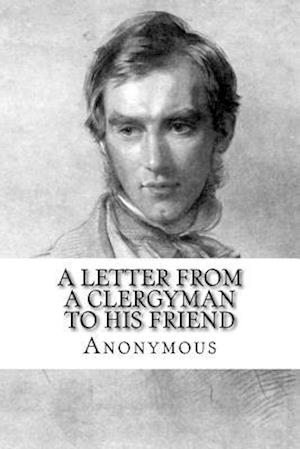 Bog, paperback A Letter from a Clergyman to His Friend af Anonymous