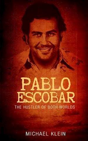 Bog, paperback Pablo Escobar af Michael Klein