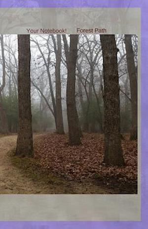 Bog, paperback Your Notebook! Forest Path af Mary Hirose
