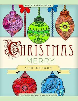 Bog, paperback Adult Coloring Book Christmas Merry and Bright af Mix Books