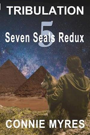 Tribulation (Seven Seals Redux, #5)