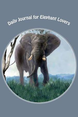 Bog, paperback Daily Journal for Elephant Lovers af Pamela Garcia