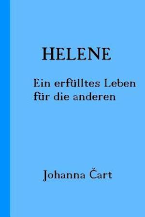 Bog, paperback Helene af Johanna Cart