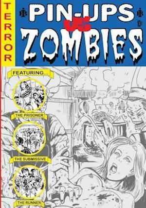 Bog, paperback Pin-Ups Vs Zombies a Graphic Adult Coloring Book W/Nudity & Gore af Mark Anthony Brewer