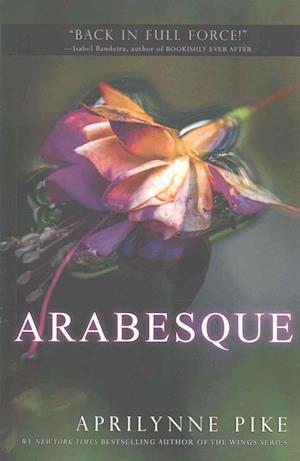Bog, paperback Arabesque af Aprilynne Pike