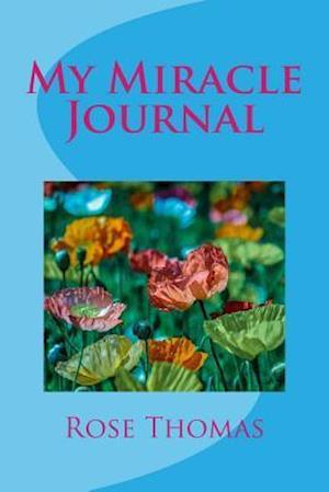 Bog, paperback My Miracle Journal af MS Rose Thomas