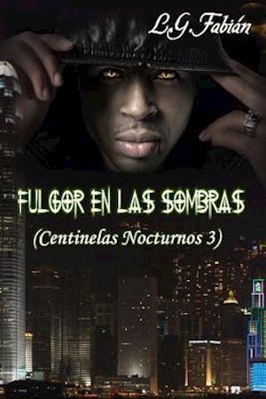 Bog, paperback Fulgor En Las Sombras af Laura Gonzalez Fabian