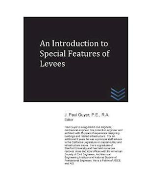 Bog, paperback An Introduction to Special Features of Levees af J. Paul Guyer