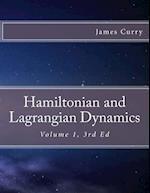 Hamiltonian and Lagrangian Dynamics