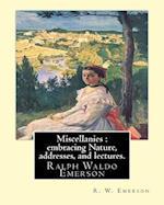 Miscellanies af R. W. Emerson