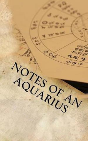 Bog, paperback Notes of an Aquarius af Horoscope Blank Notebook