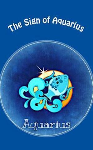 Bog, paperback The Sign of Aquarius af Horoscope Blank Notebook