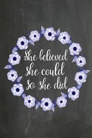 Bog, paperback Chalkboard Journal - She Believed She Could So She Did (Blue-White) af Marissa Kent