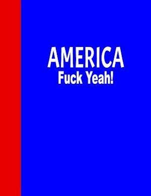 Bog, paperback America, Fuck Yeah! af Ij Publishing LLC