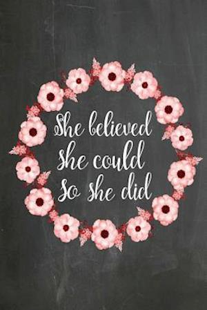 Chalkboard Journal - She Believed She Could So She Did (Red-White)