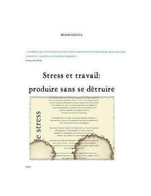 Bog, paperback Stress Et Travail af Michael Daloia