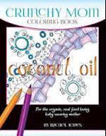 Crunchy Mom Coloring Book