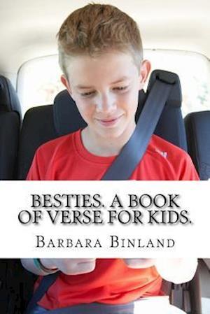 Bog, paperback Besties. a Book of Verse for Kids. af MS Barbara Binland