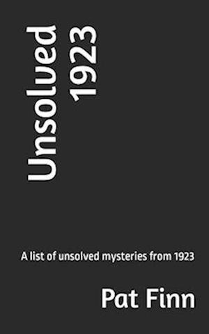 Bog, paperback Unsolved 1923 af MR Pat Finn