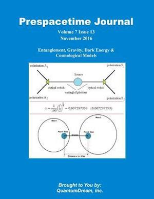 Bog, paperback Prespacetime Journal Volume 7 Issue 13 af Quantum Dream Inc