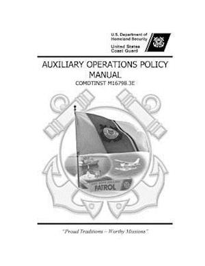 Bog, paperback United States Coast Guard Auxiliary Operations Policy Manual Comdtinst M16798.3e af United States Coast Guard