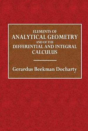 Bog, paperback Elements of Analytical Geometry af Gerardus Beekman Docharty