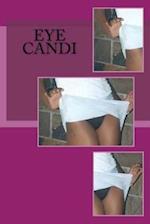 Eye Candi