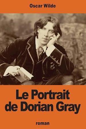 Bog, paperback Le Portrait de Dorian Gray af Oscar Wilde