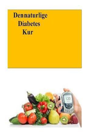 Bog, paperback Den Naturlige Diabetes Kur (Norwegian) af Roger Mason