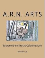 Supreme Semi Trucks Coloring Book