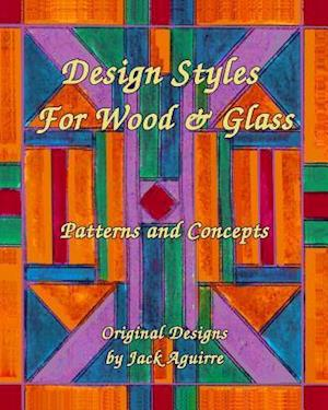 Bog, paperback Design Styles for Wood & Glass af Therese Vaux De La Fontaine