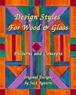 Design Styles for Wood & Glass