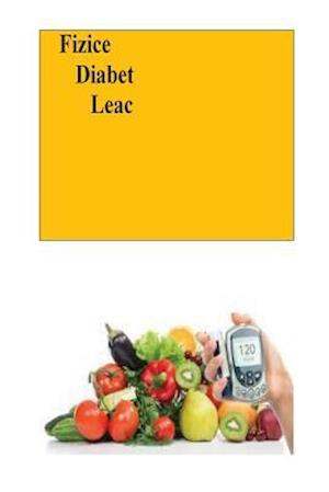 Bog, paperback Fizice Diabet Leac af Roger Mason